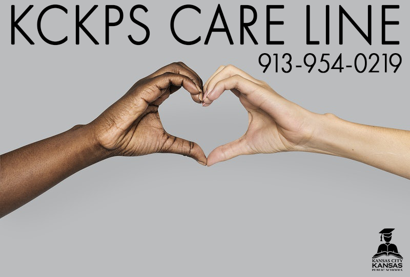 KCKPS Care Line: 913-954-0219