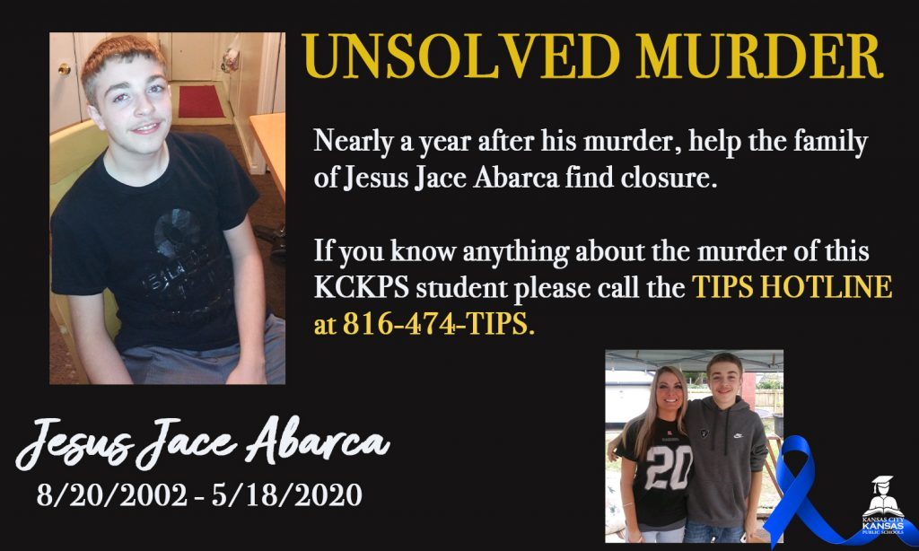 Call 816-474-TIPS for information on the unsolver muder of Jesus Jace Abarca